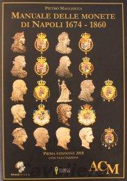 Manuale delle monete di Napoli ...